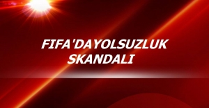 FIFA Yolsuzluk Skandalıyla Çalkalanıyor